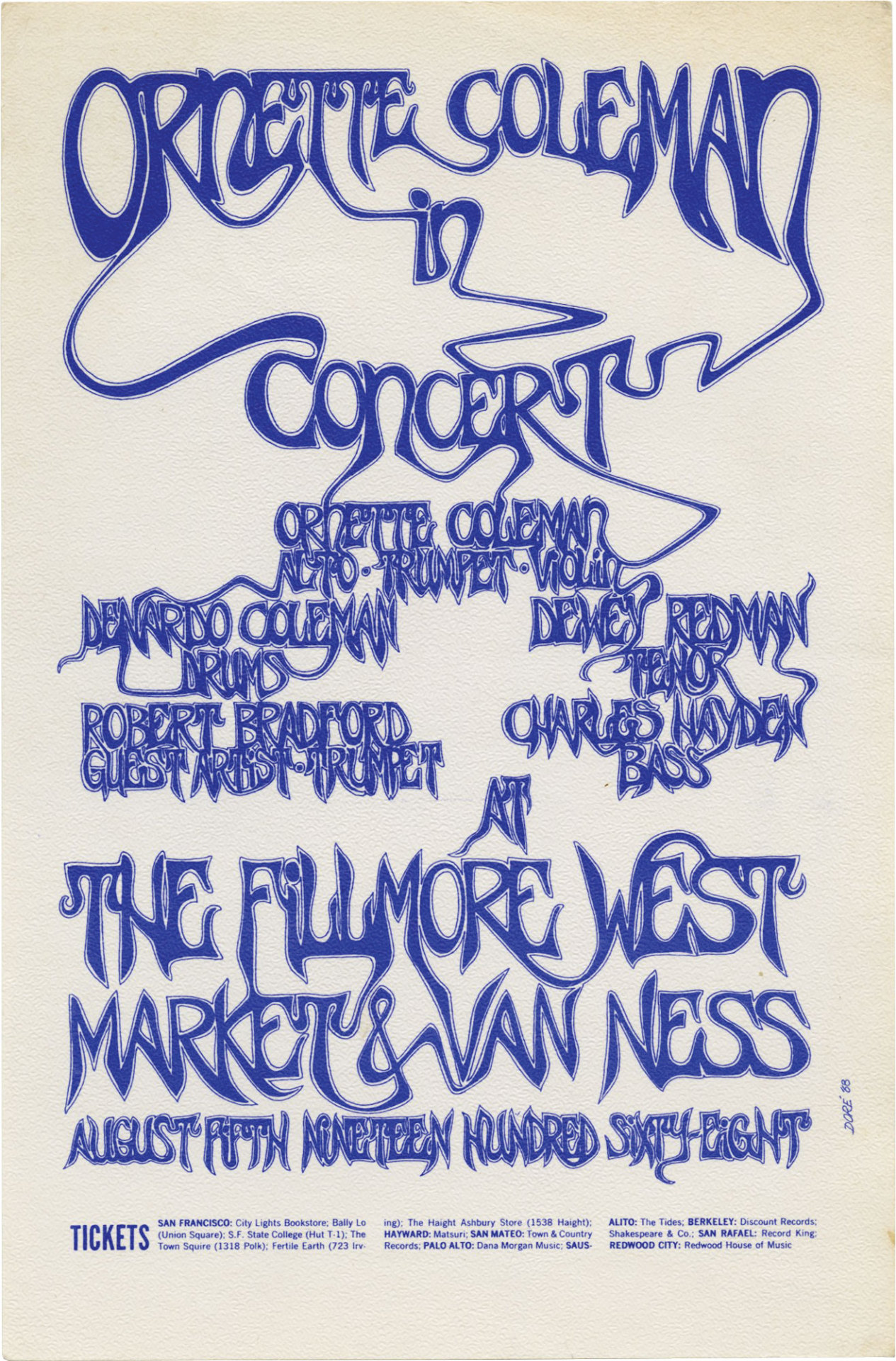 Bobby has never performed at the Fillmore nor does he recall being asked to be on this gig. (Says that he would remember something like this.) Fantastic poster by someone going by the name Dore ---- 1968
