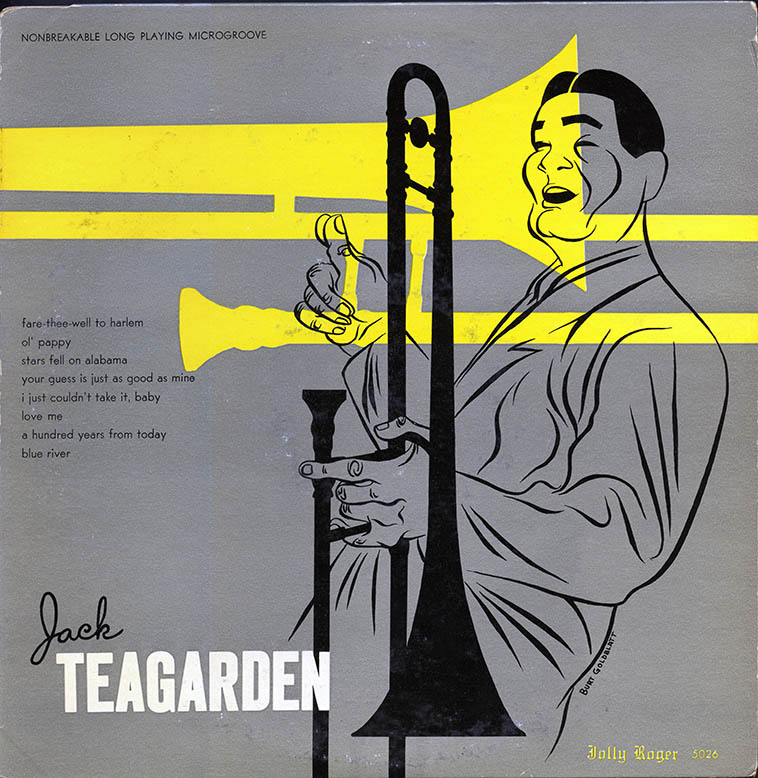 "Another great album cover by Burt Goldblatt (1924-2006) ----- He was in the first generation to design covers for LPs -- the first wave of long players were 10"" like this one, in 1953 & 1954 (if you visit Institute of Jazz Studies, Newark, you'll see a wall of nothing but 10"" albums from those years) ---- For the record, my favorite jazz singer is Jack Teagarden, he's my main man in that department . . . . ."