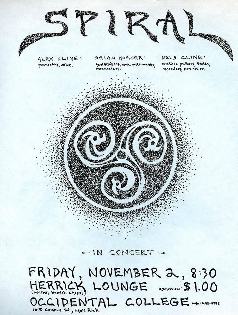 I still have this flyer in a box in Los Angeles. Spiral: mostly improvised full-on space music with Brian Horner, whom I met when I was going to Occidental College in the mid-70s. And Alex, of course. We ended up playing at Occidental a few years later (this show) I guess because Brian still had connections there through the electronic music studio there and with the late great pianist/teacher Richard Grayson. I suppose it should be noted that coming up back then and well into the late 80s almost every concert I played was something the musicians set up and attempted to publicize themselves. ------------------------ 1979 ---- Design by Alex Cline
