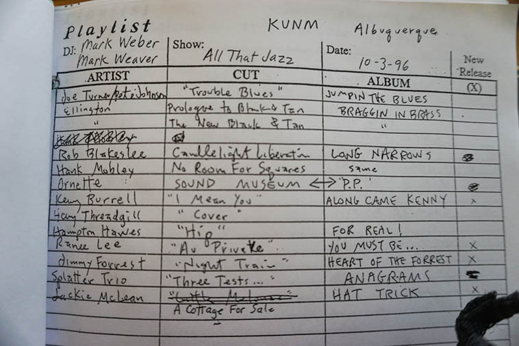 Playlist from the first months on KUNM when Mark Weaver was shadowing me ---- He knew all the buttons, levers, tubes, dials, switches, lights, faders, etc